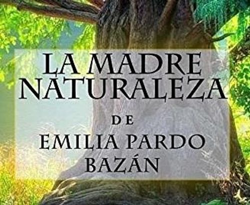 Encuentro Club de lectura: LA MADRE NATURALEZA, de Emilia Pardo Bazán.
