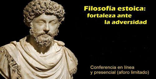 FILOSOFÍA ESTOICA: FORTALEZA ANTE LA ADVERSIDAD