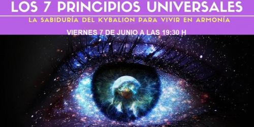 Conferencia gratuita: LOS 7 PRINCIPIOS UNIVERSALES. La sabiduría del Kybalión para vivir en armonía